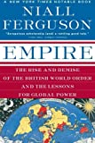Book cover for Empire: The Rise and Demise of the British World Order and the Lessons for Global Power