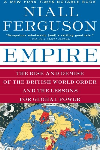 Empire: The Rise and Demise of the
