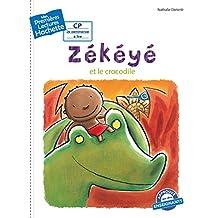 1ères lectures (CP2) Zékéyé nº2 : Zékéyé et le crocodile (French Edition)