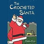 The Crocheted Santa | Barbra Bass