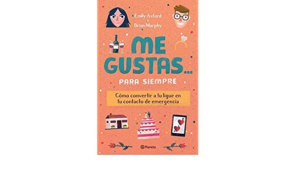 Amazon.com: Me gustas... para siempre (Spanish Edition) eBook: Brian Murphy, Emily Axford: Kindle Store