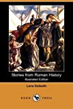 Stories from Roman History, Lena Dalkeith, 1409936465