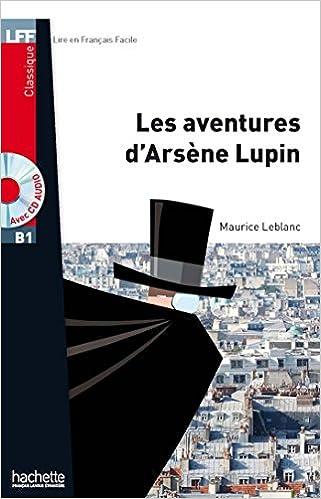 Livres Les Aventures d'Arsène Lupin + CD audio MP3 (B1) pdf, epub ebook