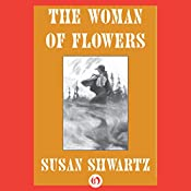 The Woman of Flowers: Heirs to Byzantium, Book 2 | Susan Shwartz
