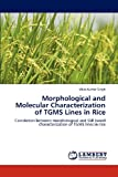 Morphological and Molecular Characterization of Tgms Lines in Rice, Vikas Kumar Singh, 3848406977