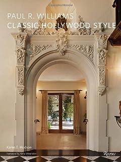 Paul R Williams Classic Hollywood Style