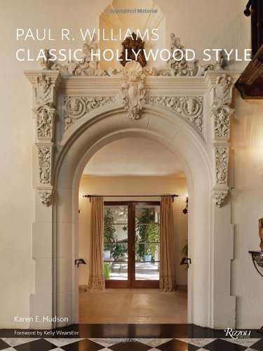 Paul R. Williams: Classic Hollywood Style by Rizzoli