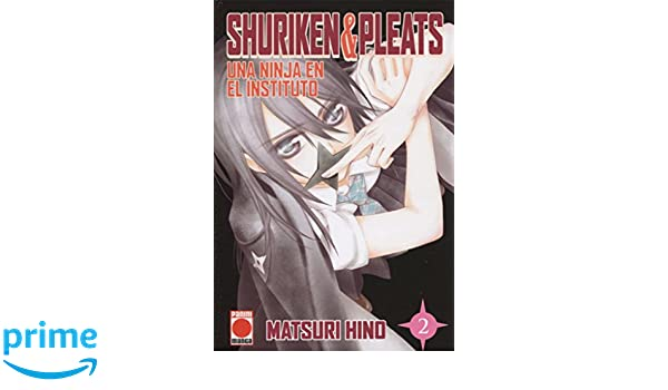 Shuriken & Pleats 2. Una ninja en el instituto: Amazon.es ...