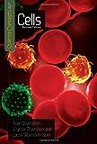 Cells, Alvin Silverstein and Virginia B. Silverstein, 0761339345