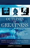 Outlines of Greatness, Joseph V. Colello, 1931456631