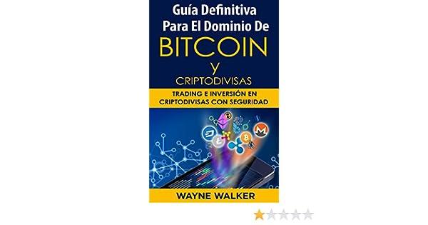 Amazon.com: Guía Definitiva Para El Dominio De Bitcoin y ...