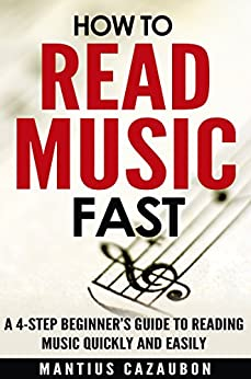 Beginner's Guide to Reading Music: Easy-to-use, Easy-to ...