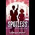 Spotless (Spotless Series Book 1)