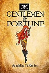 Gentlemen and Fortune: Book One of The Pirate Empire