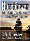 Admiral Hornblower in the West Indies (Hornblower Saga Book 11)