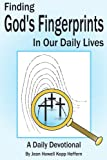 Finding God's Fingerprints in Our Daily Lives, Jean Heffern, 1418434906