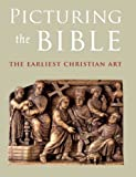 Picturing the Bible, Jeffrey Spier, 0300149344