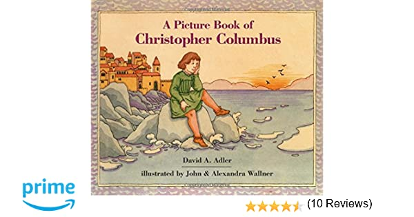 A Picture Book of Christopher Columbus (Picture Book Biographies ...