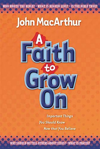 A Faith to Grow on: Important Things You Should Know Now That You Believe by Thomas Nelson (Image #1)