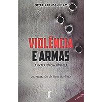 Violência e Armas
