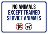 No Animales Except Trained Service Animals Disability Business Commercial Safety Warning Small Sign, Plastic, 7.5x10.5