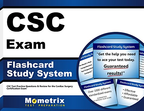 CSC Exam Flashcard Study System: CSC Test Practice Questions & Review for the Cardiac Surgery Certification Exam (Cards)