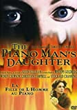 Piano Man's Daughter - From the Producers of Anne of Green Gables by Sullivan Entertainment