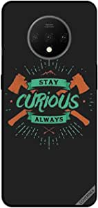 For For OnePlus 7 Case Cover Stay Curious Always