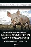 Niedertracht in Niedersachsen: Kurzkrimis zwischen Ems und Elbe (Mordlandschaften, Band 11)