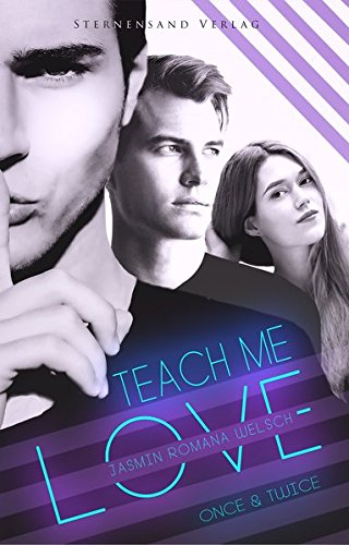 teach-me-love-once-twice