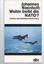Wohin treibt die NATO? Probleme der Verteidigung Westeuropas.