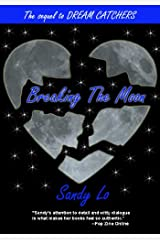 Breaking The Moon (Dream Catchers Series Book 2) Kindle Edition