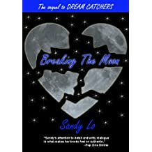 Breaking The Moon (Dream Catchers Series Book 2)