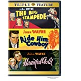 The Big Stampede/Ride Him, Cowboy/Haunted Gold