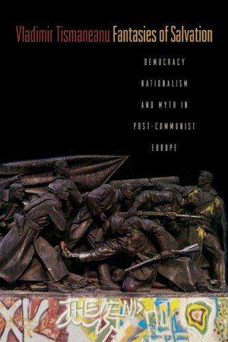 Fantasies of Salvation: Democracy, Nationalism, and Myth...