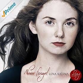 Amazon.com: Never Forget: Lena Katina: MP3 Downloads