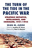 The Turn of the Tide in the Pacific War: Strategic