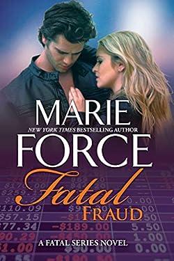 Fatal Fraud: A Fatal Series Novel