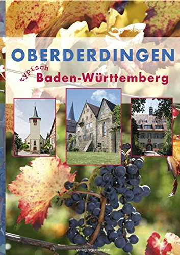 Oberderdingen: Typisch Baden-Württemberg