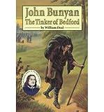 John Bunyan The Tinker Of Bedford (Misc Homeschool)