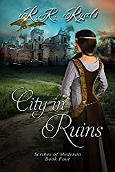 City in Ruins (The Scribes of Medeisia Book 4)