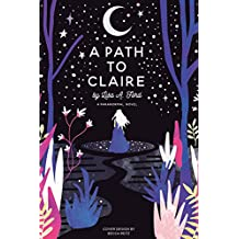 A PATH TO CLAIRE: A Paranormal novel (Rose Toffoli Book 1)