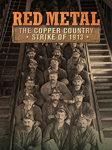 Red Metal: The Copper Country Strike of (Guthrie Metal)