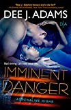 Imminent Danger (Adrenaline Highs Book 5)