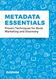 img - for Metadata Essentials: Proven Techniques for Book Marketing and Discovery book / textbook / text book