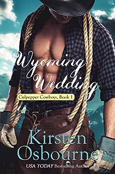 Wyoming Wedding Culpepper Cowboys Book ebook