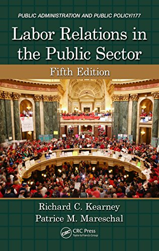 Labor Relations in the Public Sector, Fifth Edition (Public Administration and Public Policy) Pdf
