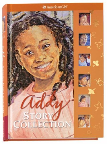 Addy's Story Collection (American Girl) by Brand: American Girl Publishing Inc