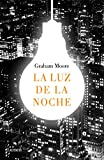 img - for La luz de la noche/The Last Days of Night (Spanish Edition) book / textbook / text book