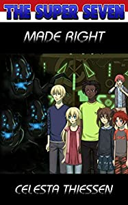 Made Right (The Super Seven Book 7)